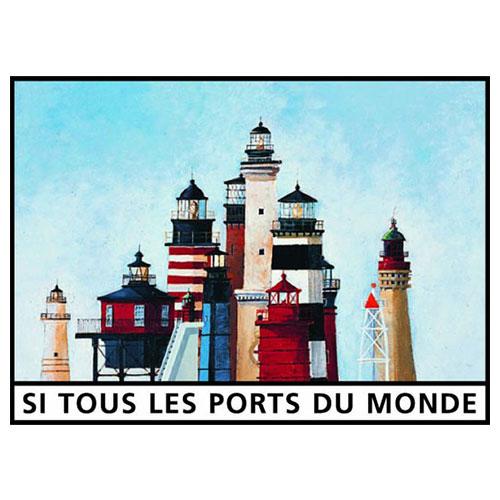 Si tous les ports du monde